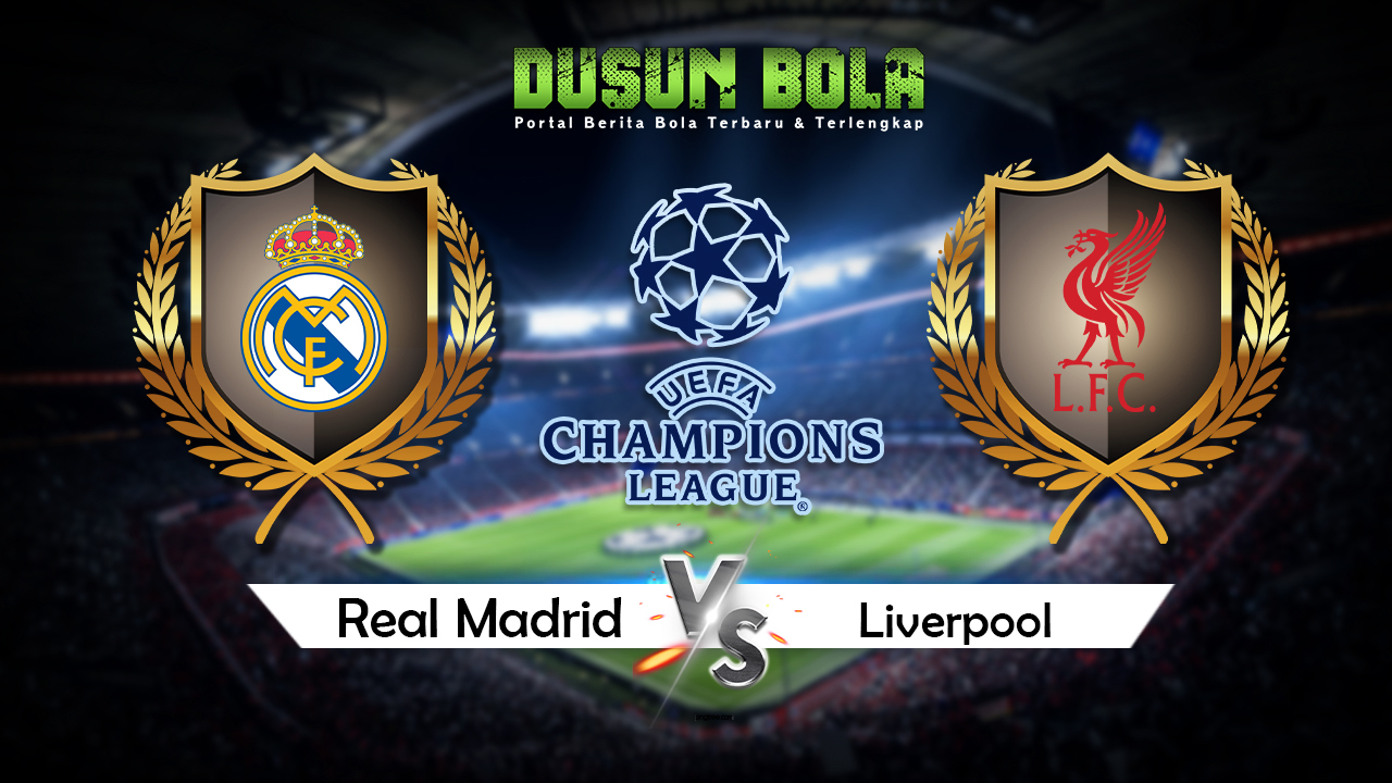 Prediksi Pertandingan Real Madrid vs Liverpool